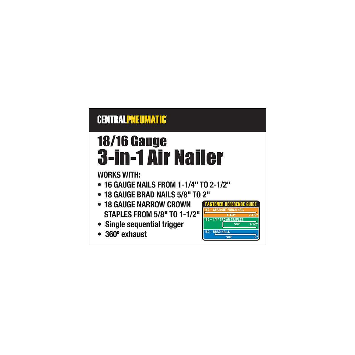 Central Pneumatic 16/18 Gauge 3-in-1 Air Nailer/Stapler
